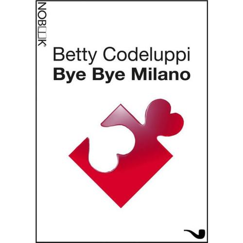 Bye bye Milano