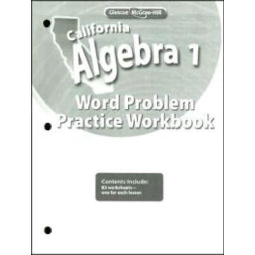 California Algebra 1, Word Problems Practice Workbook