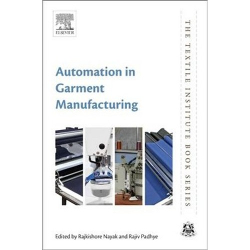 Automation in Garment Manufacturing (Hardcover)