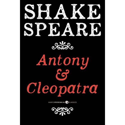Antony And Cleopatra: A Tragedy