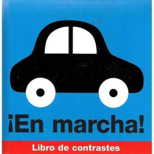 En marcha!: Libro De Contrastes (Board book)