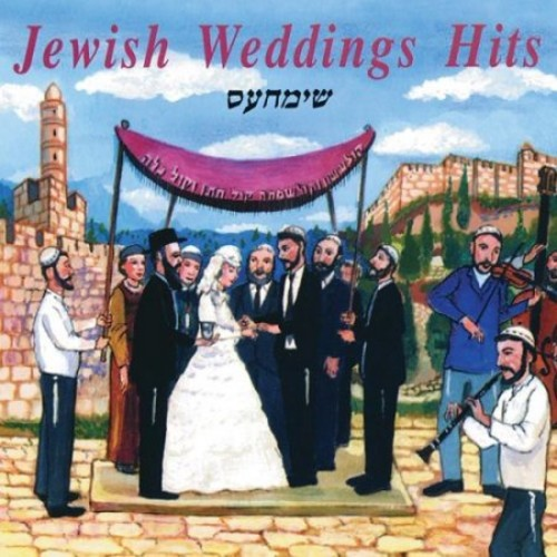 Jewish Weddings Hits [CD]