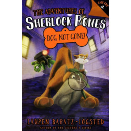 The Adventures of Sherlock Bones: Dog Not Gone!