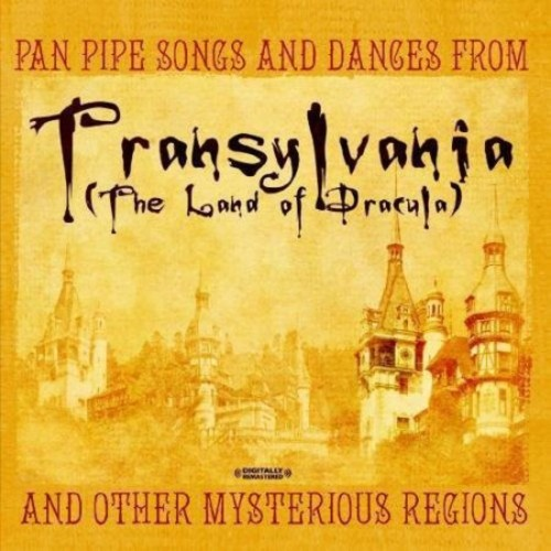 Pan Pipe Songs and Dances from Transylvania [CD]