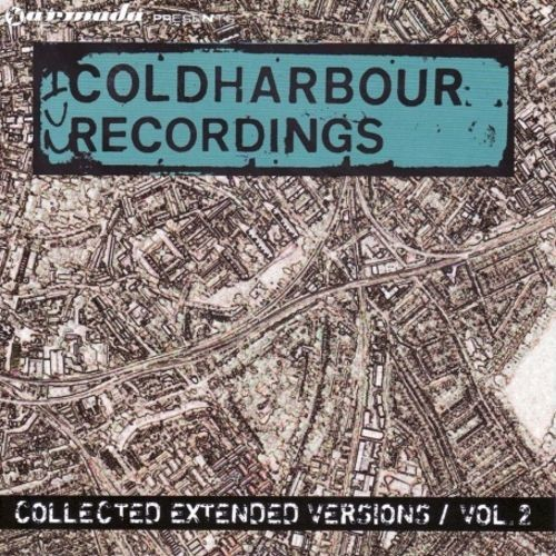 Coldharbour Recordings: Collected Extended Versions, Vol. 2 [CD]