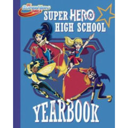 Super Hero High Yearbook! (DC Super Hero Girls)