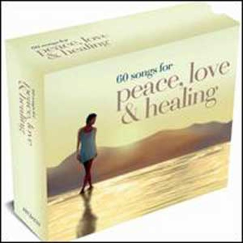 60 Songs for Peace, Love and Healing By Various Artists (Audio CD)