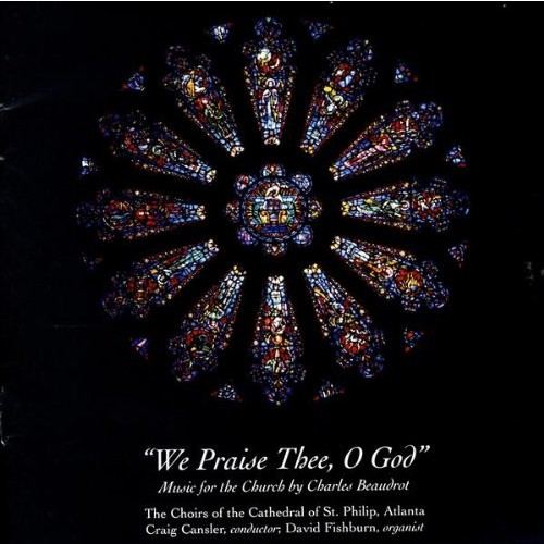 We Praise Thee O God-Music For CD (2001)