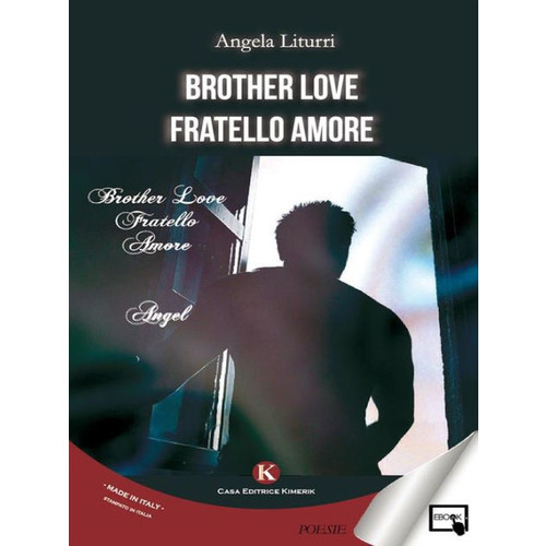 Brother Love: Fratello Amore