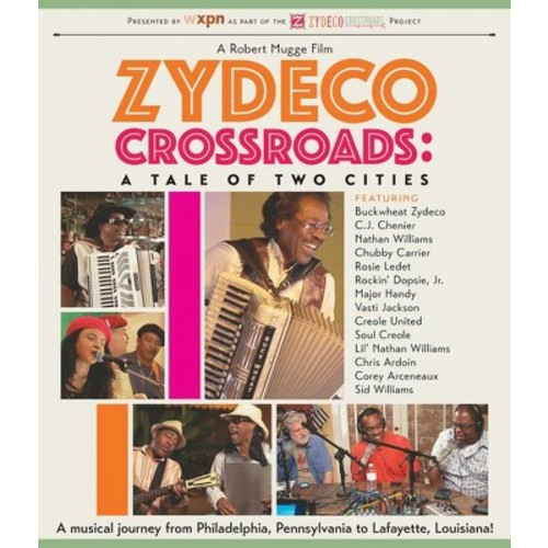 Zydeco Crossroads: A Tale of Two Cities (Blu-ray Disc)