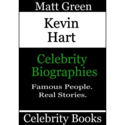 Kevin Hart: Celebrity Biographies