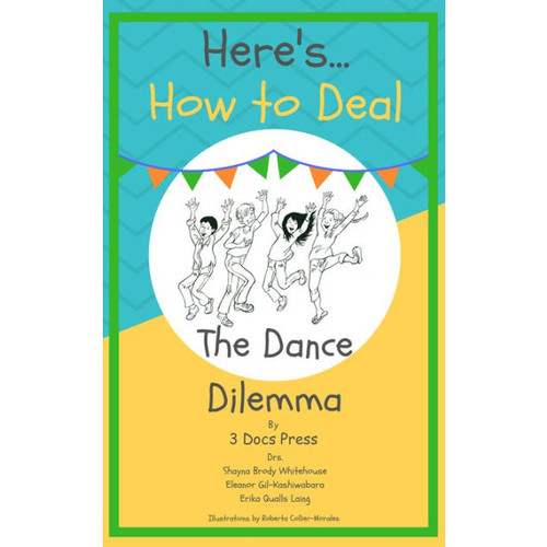 Here's How to Deal: The Dance Dilemma