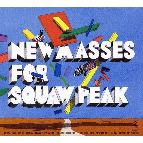 Masses for Squaw Peak [CD]