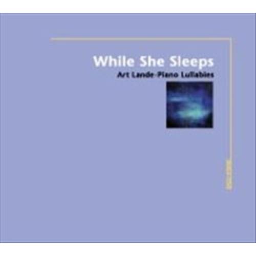 While She Sleeps (Piano Lullabies) [CD]