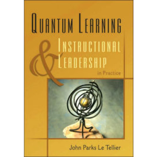 Quantum Learning & Instructional Leadership in Practice / Edition 1