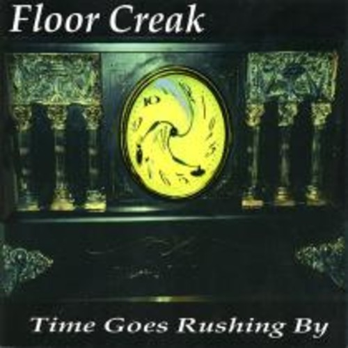 Time Goes Rushing By [CD]
