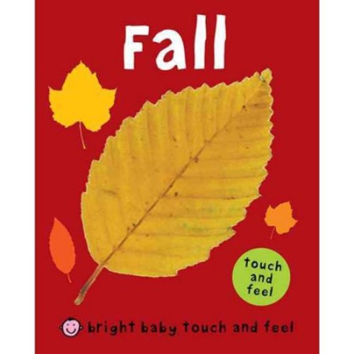 Bright Baby Touch and Feel: Fall (Board Book)