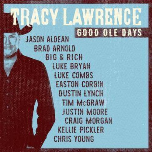 Tracy Lawrence - Good Ole Days (CD)