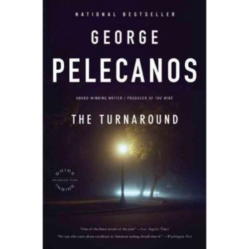 Pelecanos, George P. The Turnaround