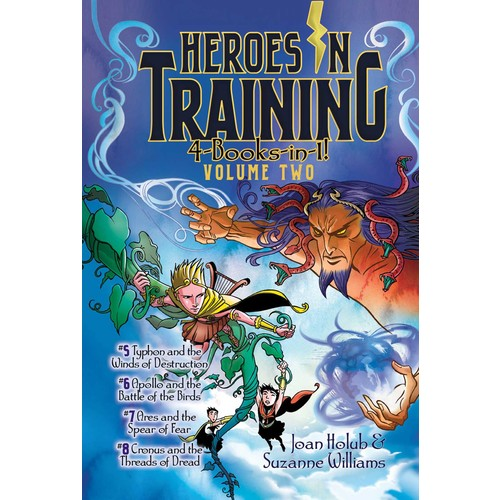 Heroes in Training: 4-Books-in-1!: Typhon and the Winds of Destruction / Apollo and the Battle of the Birds / Ares and the Spear of Fear / Cronus and the Threads of Dread