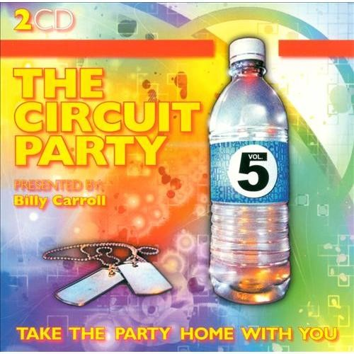 The Circuit Party, Vol. 5 [CD]
