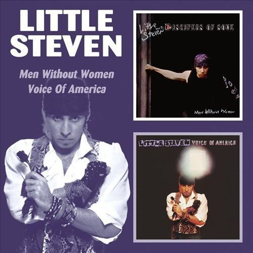 Little Steven - Voice Of America / Men Without Women