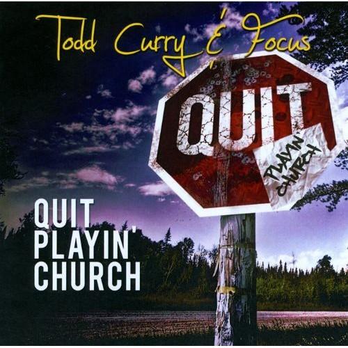 Quit Playin' Church [CD]