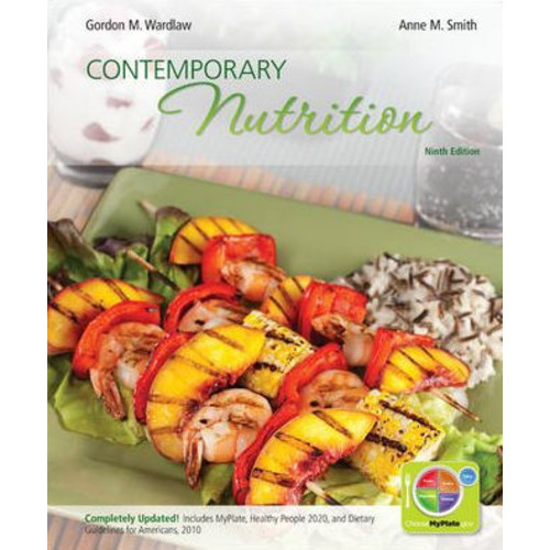 Combo: Contemporary Nutrition Updated with MyPlate, 2010 Dietary Guidelines, HP2020 and Connect Plus 1 Semester Student Access Card / Edition 9