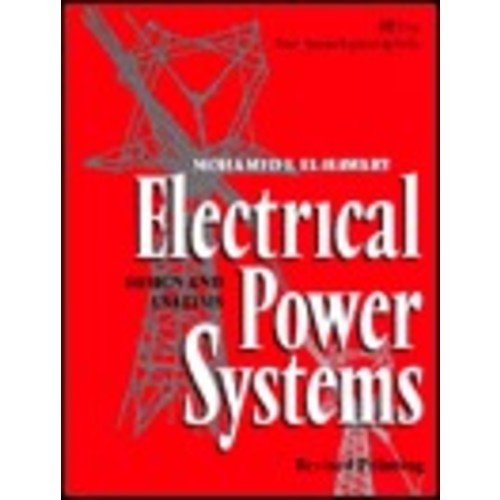 Electrical Power Systems: Design and Analysis / Edition 1