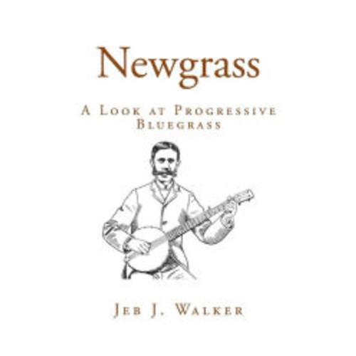 grass: A Look at Progressive Bluegrass