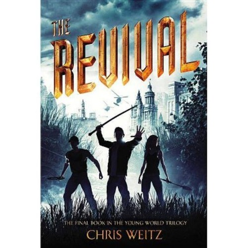 Revival (Hardcover) (Chris Weitz)