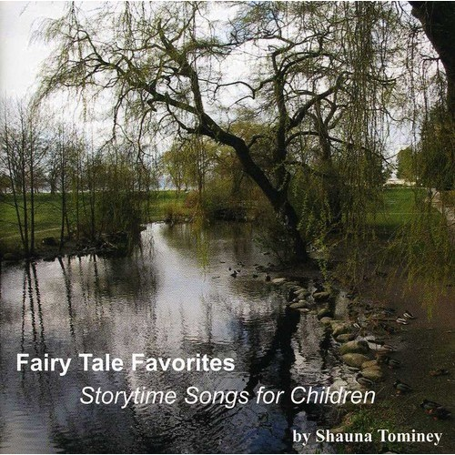 Fairy Tale Favorites: Storytime Songs for Children [CD]