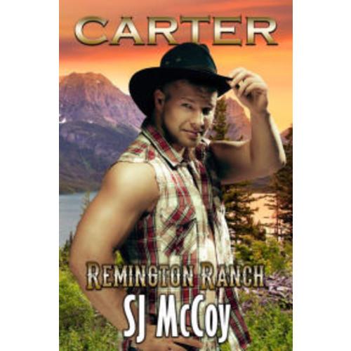 Carter (Remington Ranch, #3)