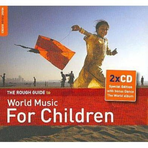 The Rough Guide to World Music for Children [Enhanced CD]