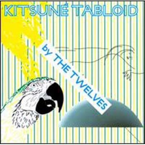 Kitsun Tabloid By The Twelves (Audio CD)