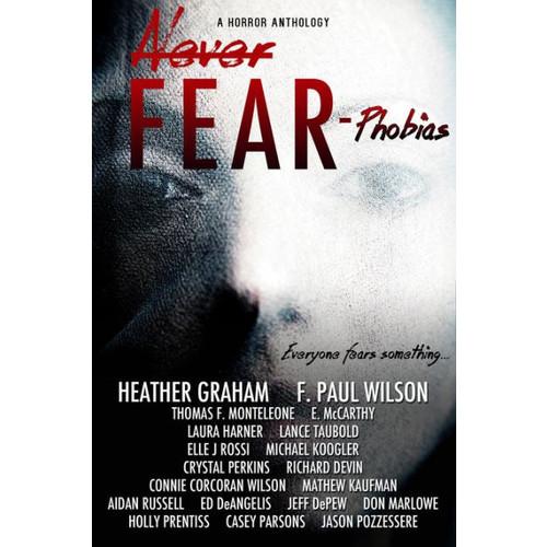 Never Fear: Phobias