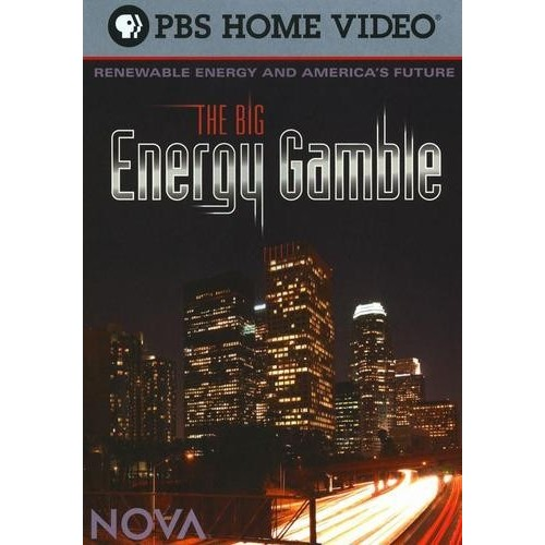 NOVA: The Big Energy Gamble [DVD] [2009]