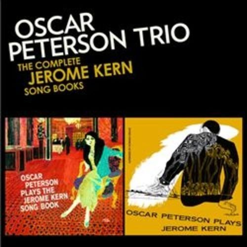 Complete Jerome Kern Songbooks [CD]