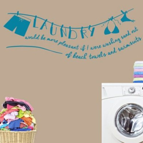 SweetumsWallDecals Laundry Would Be More Pleasant Wall Decal; Teal