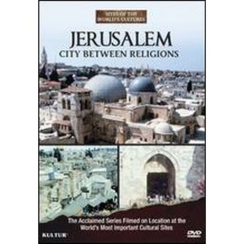 Sites of the World's Cultures: Jerusalem - City Between Religions DD2