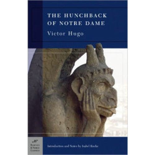 The Hunchback of Notre Dame (Barnes & Noble Classics Series)