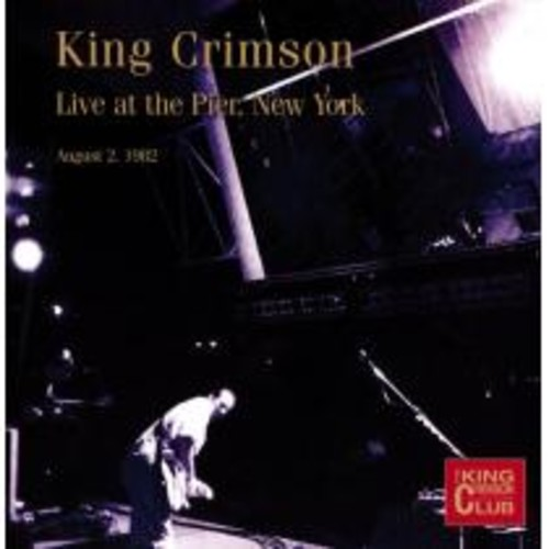 Live at the Pier, New York, August 2nd, 1982 [CD]