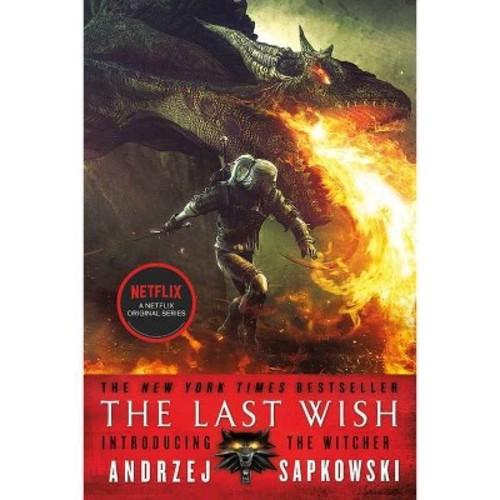 Last Wish (Paperback) (Andrzej Sapkowski)