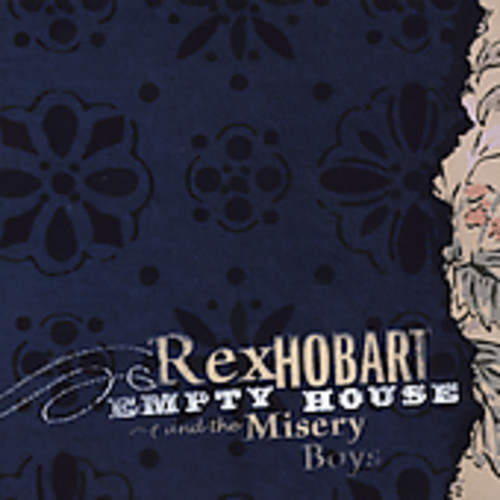 Rex Hobart - Empty House