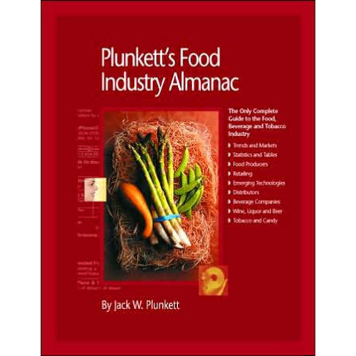 Plunkett's Food Industry Almanac 2006