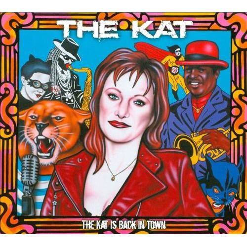 The Kat Is Back in Town [CD]