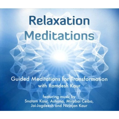 Relaxation Meditations: Guided Meditations for Transformation [CD]