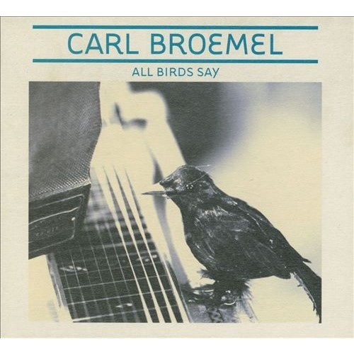 All Birds Say [CD]