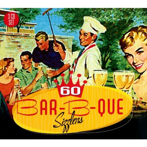 60 Bar-B-Que Sizzlers [CD]