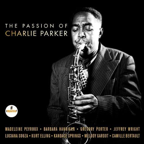 Passion of Charlie Parker [CD]